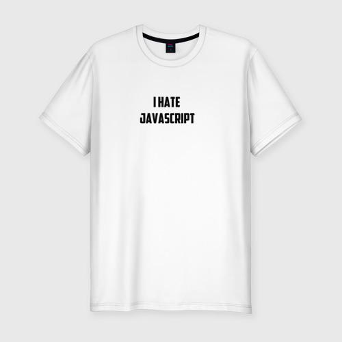 Мужская футболка премиум с принтом Белая футболка \I HATE JAVA\, вид спереди #2