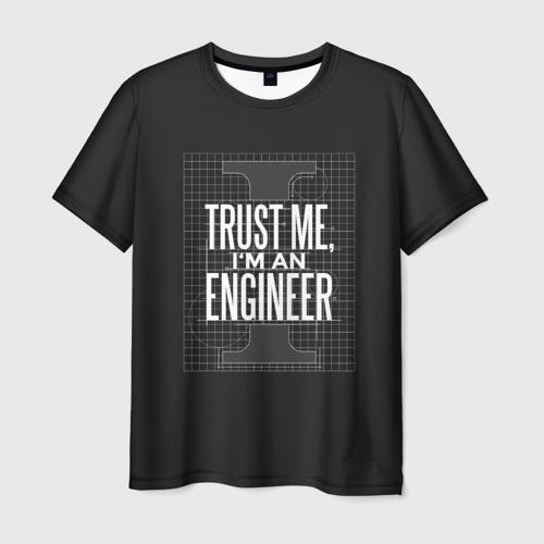 Мужская 3D футболка Trust Me, I'm an Engineer