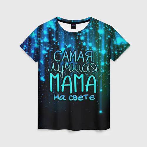 Женская 3D футболка с принтом Лучшая мама на свете, вид спереди #2